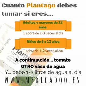 Cuanto Plantago debes tomar si eres...
